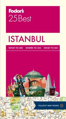 Fodor's Istanbul 25 Best By Fodor's Travel Publications, Inc. (COR)